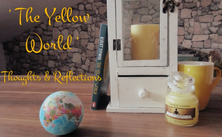 Book Club: The Yellow World – Review, Thoughts & Reflections + Live Book Club Chat!