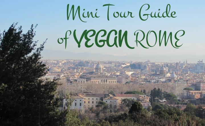 Mini Tour-guide of VEGAN Rome