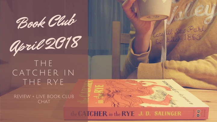 Book Club: The Catcher in the Rye – Review & Live Book Club Chat
