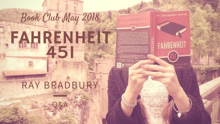 Book Club: Fahrenheit 451Q&A