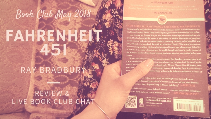 Book Club: Fahrenheit 451 – Review + Live Book ClubChat!