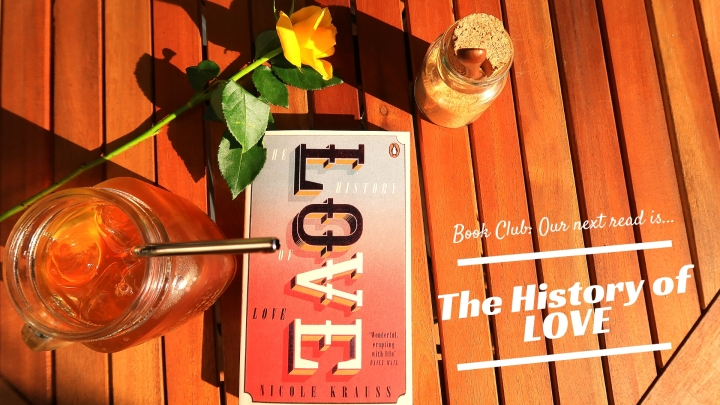 "Book Club: Our next read is…""The History of Love"""